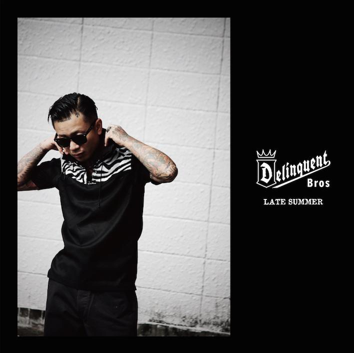 Delinquent Bros 6月